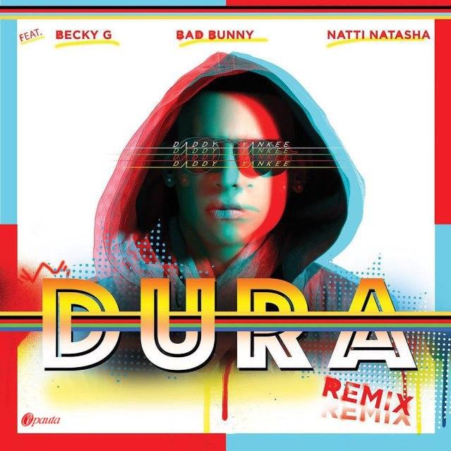 Daddy-Yankee-Ft.-Becky-G-Bad-Bunny-y-Natti-Natasha-Dura-Remix